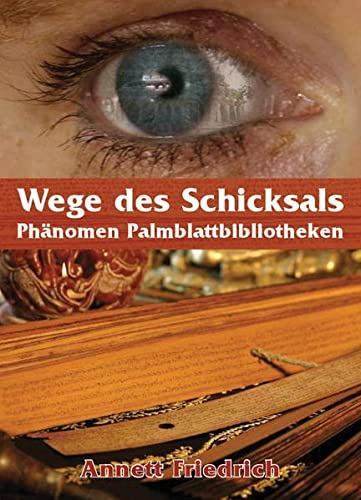 9783936538243: Wege des Schicksals - Phänomen Palmblattbibliotheken