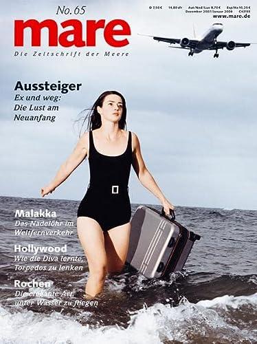 9783936543551: mare No. 65. Aussteiger: Die Zeitschrift der Meere