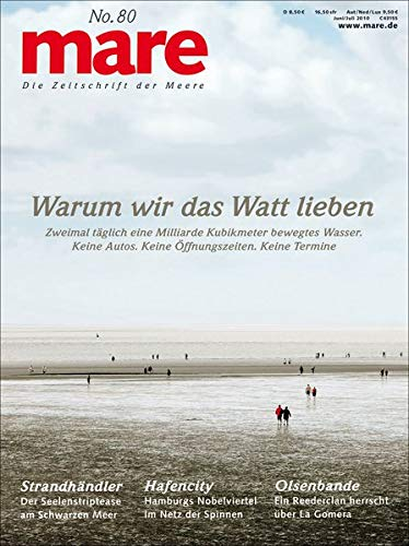 9783936543759: Mare No. 80 Warum wir das Watt lieben: Die Zeitschrift der Meere