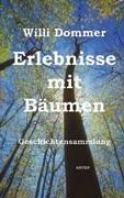 Erlebnisse mit Bäumen: Geschichtensammlung: Lumen Verlag und Autorenverlag ARTEP