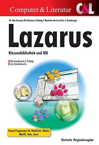 9783936546637: Lazarus: Klassenbibliothek und IDE