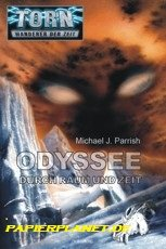 Torn 1. Odyssee durch Raum und Zeit.: Parrish, Michael J.