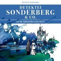 9783936558838: Sonderberg & Co. 03 und die Jablotschkowsche Kerze