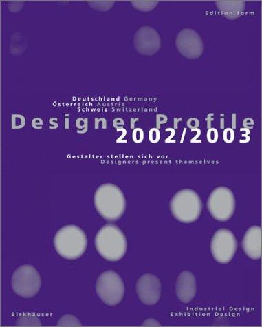 9783936560008: Designer Profile 2002/2003 - Volume 1: Industrial and exhibition design