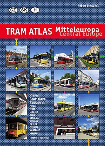 9783936573480: Tram Atlas Mitteleuropa / Central Europe: Tschechien, Slowakei, Ungarn / Czech Republic, Slovakia, Hungary