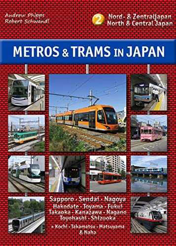 9783936573527: Metros & Trams in Japan: No. 2: North & Central Japan