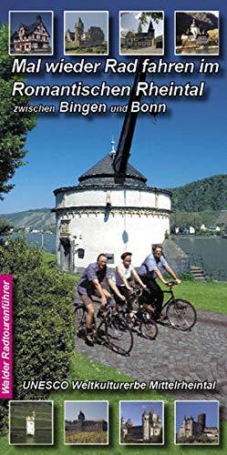 9783936575309: Mal wieder Rad fahren im Romantischen Rheintal