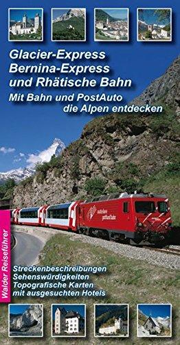 9783936575347: Glacier-Express, Bernina- Express und Rhätische Bahn