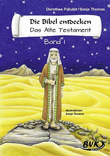 9783936577389: Die Bibel entdecken. Das Alte Testament 1. Kopiervorlagen: 3. und 4. Klasse