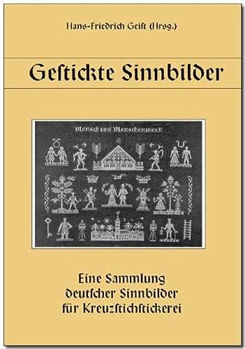 9783936588187: Gestickte Sinnbilder: Eine Sammlung deutscher Sinnbilder f�r Kreuzstichstickerei