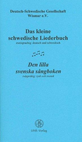 Das kleine schwedische Liederbuch; Den lilla svenska