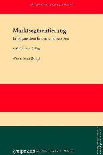 9783936608861: Marktsegmentierung: Erfolgsnischen finden und besetzen