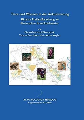 9783936616354: Tiere und Pflanzen in der Rekultivierung: 40 Jahre Freilandforschung im Rheinischen Braunkohlerevier (Livre en allemand)