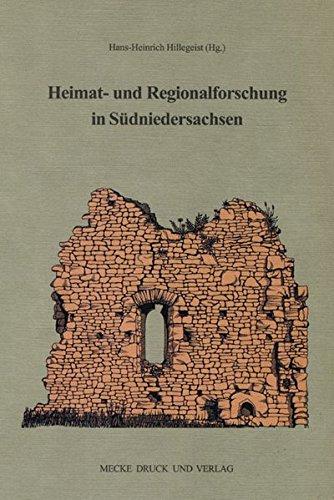 9783936617634: Heimat- und Regionalforschung in Südniedersachsen: Aufgaben - Ergebnisse - Perspektiven