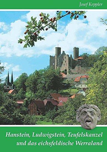 9783936617832: Hanstein, Ludwigstein, Teufelskanzel und das eichsfeldische Werraland