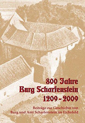 9783936617894: 800 Jahre Burg Scharfenstein - 1209-2009