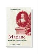Mariane: oder Die Unsterblichkeit - Wolter, Christine