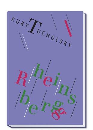 Rheinsberg.: TUCHOLSKY, Kurt.