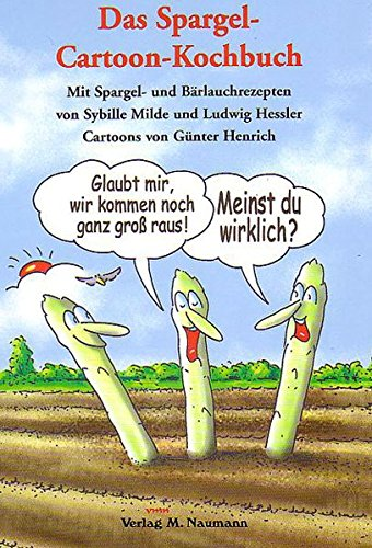 9783936622591: Das Spargel-Cartoon-Kochbuch