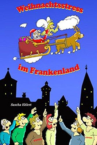 9783936622713: Weihnachtsstress im Frankenland