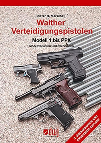 9783936632118: Walther Verteidigungspistolen Modell 1 bis 99
