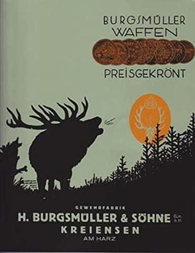 Haupt-Katalog über Jagd-, Sport- und Scheiben-Gewehre.: Gewehrfabrik H. Burgsmüller
