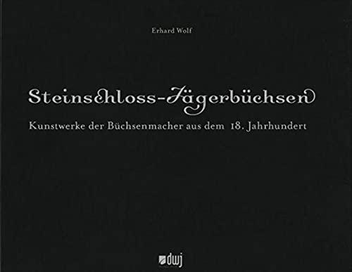 Steinschloss-Jägerbüchsen: Erhard Wolf