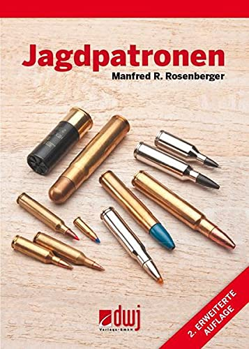 Jagdpatronen: Manfred R. Rosenberger
