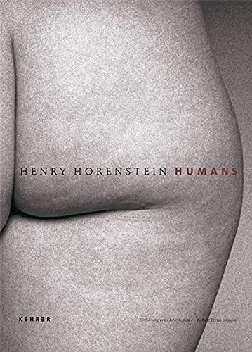 Henry Horenstein : Humans: Horenstein, Henry / Johnson, Robert Flynn