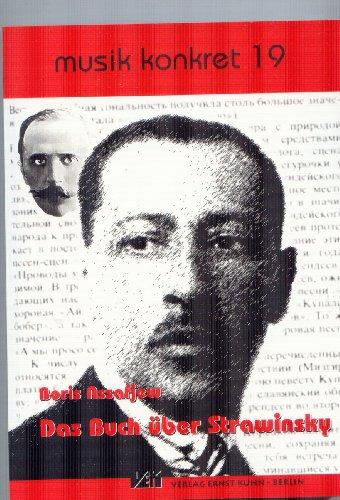 9783936637250: Das Buch über Strawinsky: Werkbetrachtungen und Analysen
