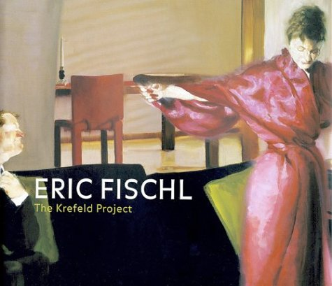 9783936646368: Eric Fischl: The Krefeld-Project