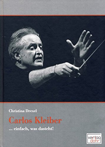 9783936655896: Carlos Kleiber