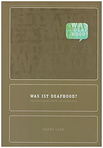 9783936675184: Was ist Deafhood?: Gehörlosenkultur im Aufbruch