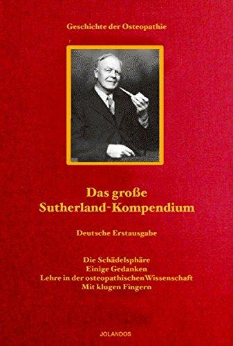 Das große Sutherland-Kompendium: Die Schädelsphäre. Einige Gedanken.: Christian Hartmann (Herausgeber,