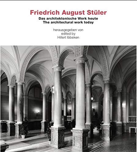 9783936681109: Friedrich August Stuler: The Architectural Work Today