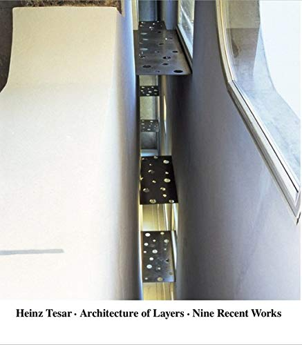9783936681215: Heinz Tesar: Architecture of Layers- Nine Recent Works