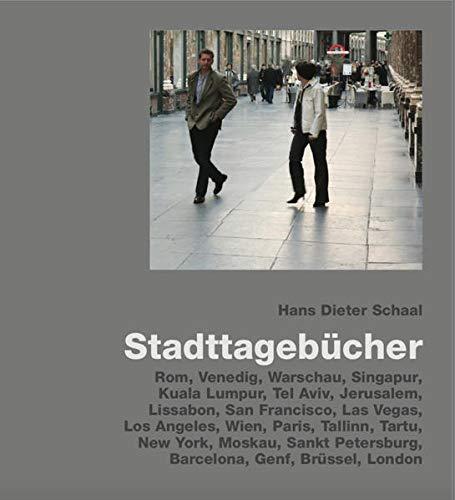 Stadttagebucher: Schaal, Hans Dieter