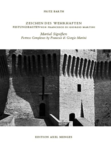 Zeichen des Wehrhaften / Martial Signifiers: Fritz Barth