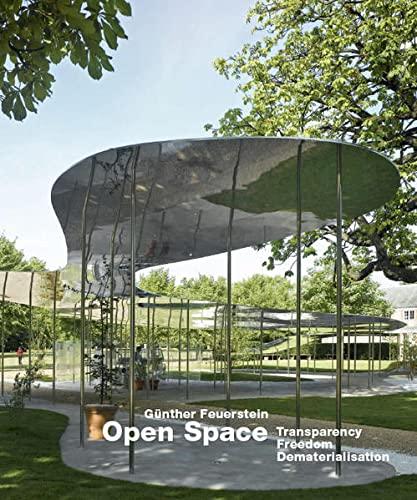 Open Space: Transparency - Freedom - Dematerialisation: Feuerstein, Gunther