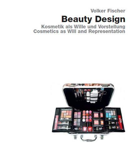 Beauty Design: Volker Fischer