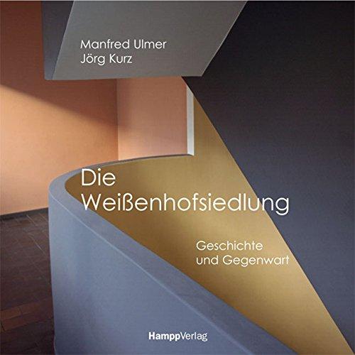 9783936682052: Die Weissenhofsiedlung: Geschichte und Gegenwart