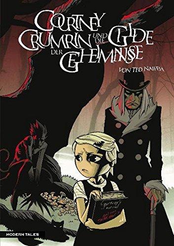 9783936686753: Courtney Crumrin 02: Courtney Crumrin und die Gilde der Geheimnisse