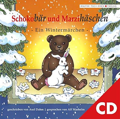 9783936700053: Schokobär und Marzihäschen. Ein Wintermärchen als Hörbuch