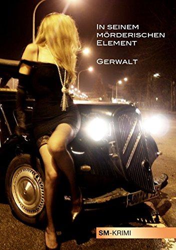 9783936708844: Das letzte Element: SM-Krimi