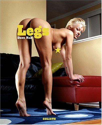 Legs: Naz, Dave