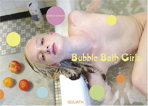 Bubble bath Girls: Einhorn, Andrew