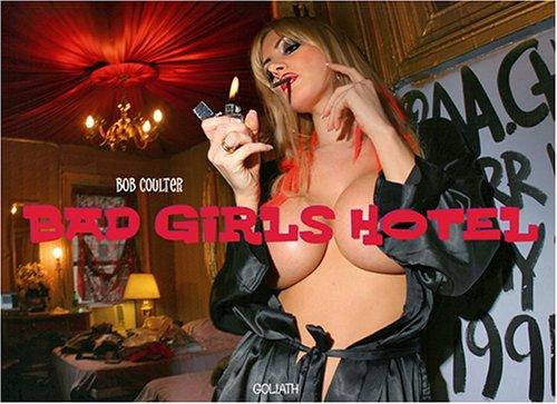 Bad Girls Hotel: Bob Coulter