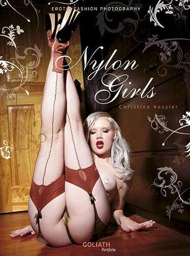 Nylon Girls: Kessler, Christine