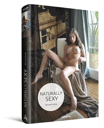 Naturally Sexy: My naughty weekend diary (English,