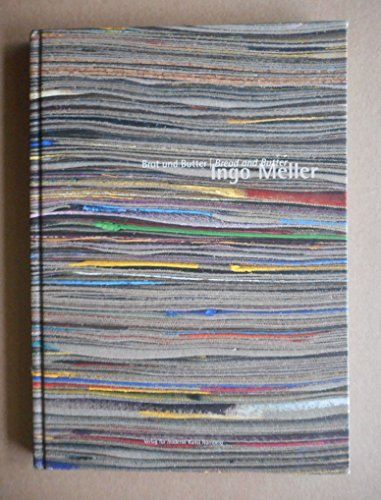 9783936711196: Ingo Meller: Brot und Butter (Livre en allemand)